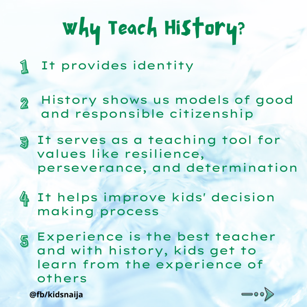 Reasons why children should be taught history